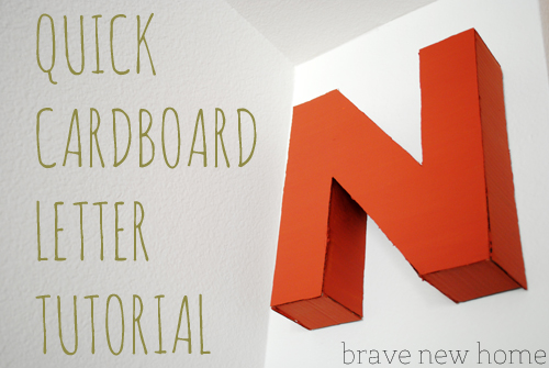 quick cardboard letter tutorial